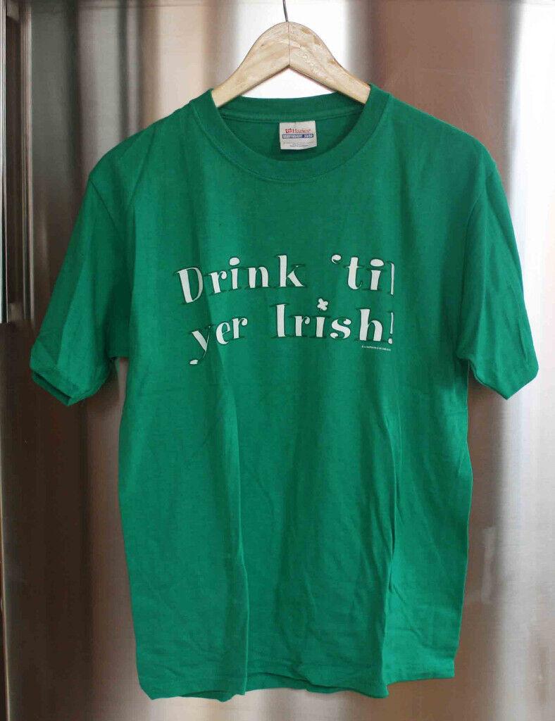 0869dd0af3 Drink 'Til Yer Irish - funny T-SHIRT size S (34-36) unisex | in Seven ...