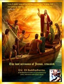 The Lost Sermonsof Jesus,Revealed