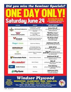 COME DOWN TO WINDSOR PLYWOOD CLAREVIEW THIS SATURDAY JUNE 24 FROM 9AM TO 5 PM AND SAVE ON EVERYTHING