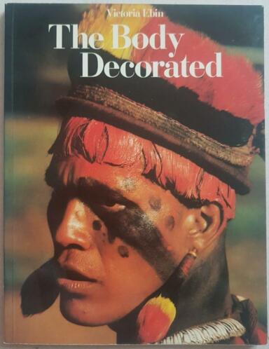 The Body Decorated - Victoria Ebin - 1979 - Thames and Hudso