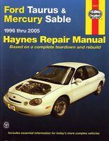 Haynes 1996 thru 2005 Ford Taurus & Mercury Sable Repair Manual.