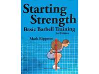 Starting Strength - Basic Barbell Training
