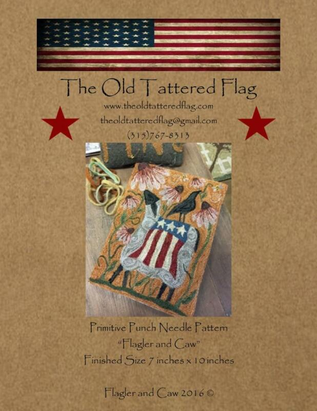 Flagler and Caw Crow Patriotic Punch Needle Embroidery Old Tattered Flag Pattern