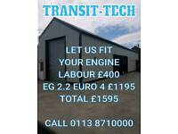 ENGINE FITTING SERVICE SUPPLY & FIT FORD TRANSIT / CITROEN RELAY 2.2 2.4 EURO 4 EURO 5