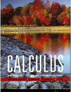 Calculus Single and Multivariable - 5th Edition by Huges-Hallett