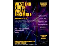 WEST END YOUTH VOCAL ENSEMBLE - A Summer Choral Course 28th-31st August 2018, Covent Garden