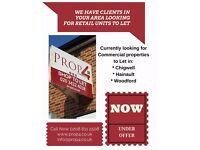 Looking For Commercial Properties to Let in ; Chigwell, Hainault, Woodford and surrounding areas