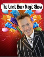 The Uncle Buck Magic Show - The Magician for your next party
