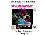 The Breakfast Club playing at The Boars Head, Brecon