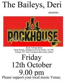 Rockhouse at The Baileys, Deri