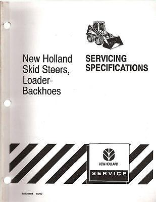 New Holland Skid Steersldr.backhoe Servicing Specs.