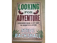 SIGNED - Steve Backshall - Looking For Adventure - paperback