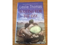 """""""Waiting for the day"""", by Leslie Thomas signed by the author, in good condition."""