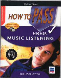 How to Pass Music Higher Listening with CD - Hodder Gibson publication