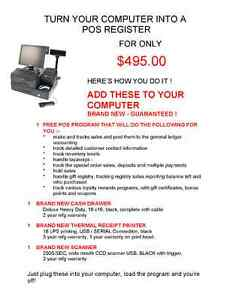 TURN YOUR COMPUTER INTO A POS REGISTER FOR ONLY $495.00 !