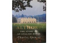 Charles Spencer: Althorp- The Story of an English House (Signed Illustrated H/B)