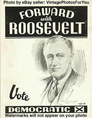 Old Democrat Pearl Harbor President Franklin D Roosevelt Campaign Poster Photo