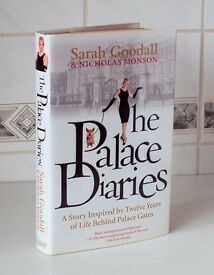 Sarah Goodall & Monson The Palace Diaries: A Story Inspired by Twelve Years with HRH Prince Charles