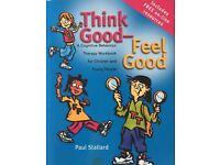 NEW Think Good - Feel Good by Paul Stallard. A Cognitive behaviour therapy workbook