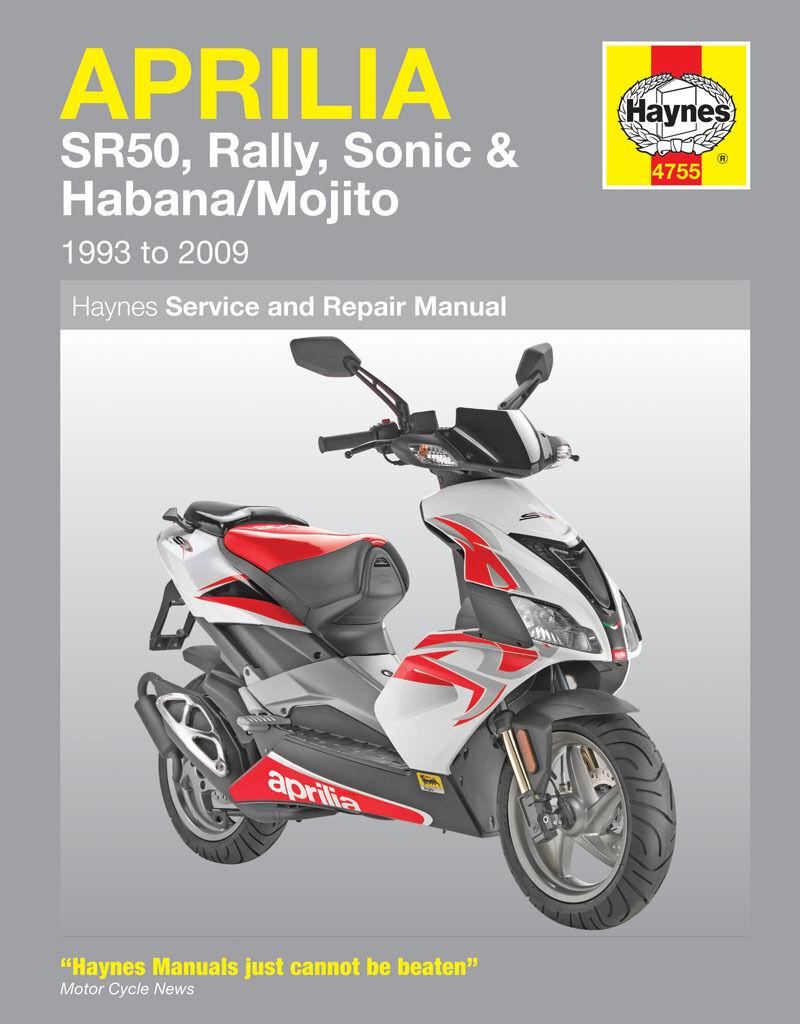 HAYNES 4755 SERVICE & REPAIR MANUAL APRILIA SR50 HABANA MOJITO SCOOTER 99 - 09