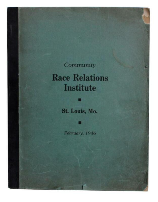 Charles S. Johnson African American Race Relations Institute St. Louis 1946