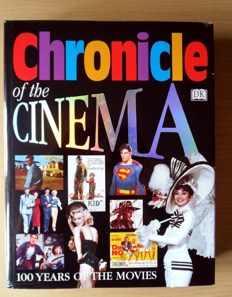 Chronicle of the Cinema - 100 Years of Movies - Hardback Book