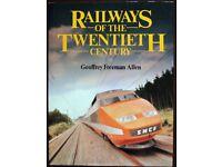 Railways of the Twentieth Century, Geoffrey Freeman Allen