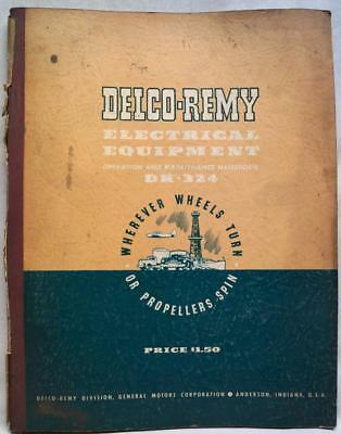 GMC DELCO REMY DIVISION ELECTRICAL EQUIPMENT DR-324 MANUAL 1950 VINTAGE ENGINES