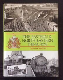THE EASTERN & NORTH EASTERN THEN AND NOW BOOK BY GAVIN MORRISON for sale