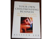 Starting your own childminding business by Allison Lee
