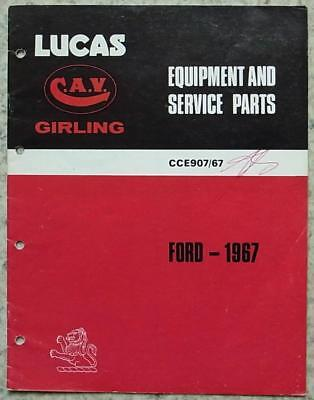 LUCAS CAV GIRLING FORD Spare Parts Specification List 1967 #CCE907/67