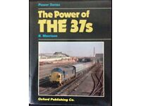 RAILWAY BOOK. THE POWER OF THE 37's BY BRIAN MORRISON FOR SALE