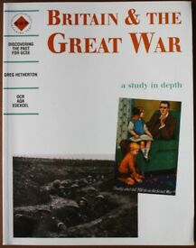 GCSE History Revision Guide - Britain and the Great War