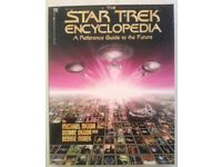 STAR TREK ENCYCLOPAEDIA: A Reference Guide To The Future