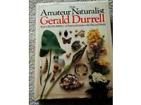 The Amateur Naturalist Gerald Durrell Hardback Book