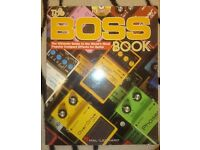 The Boss Book - The ultimate guide to the World's most popular compact effects for guitar