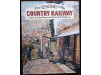 The Great Days of the Country Railway, David St John Thomas and Patrick Whitehouse