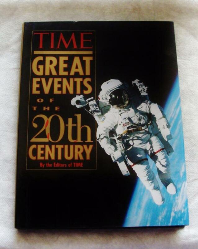 The Great Events of the 20th Century by Time-Life Books Editors 1997 Hardcover