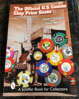 The Official U.S. Casino Chip Price Guide Campiglia & Wells 2nd Second Edition