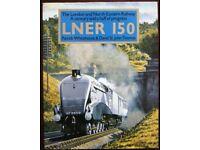 LNER150 The London and North Eastern Railway-Century & half of progress, Whitehouse & St John Thomas