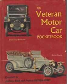 The Veteran Motor Car Pocketbook. Compiled by Anthony Bird