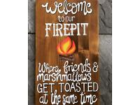 Hand painted garden sign / plaque. Art. Welcome to our firepit