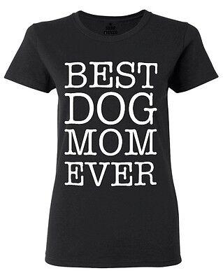 Best Dog Mom Ever Women's T-Shirt Dog Lover Fur Mom Crazy Dog Lady Rescue