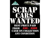 Cars , 4X4s, vans, wanted dead or alive