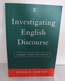 Investigating English Discourse: Language, Literacy, Literature by Ronald Carter (Book)