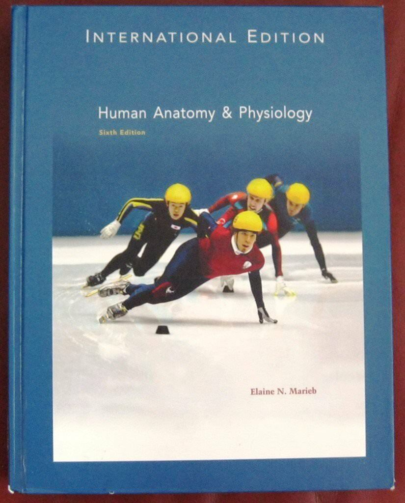Human Anatomy & Physiology by Elaine N Marieb | in Hoghton ...
