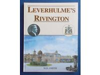 Leverhulme's Rivington - Hardback book. Very good condition. Free Post to UK mainland addresses.