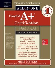 CompTIA A+ All-in-One Exam Guide, Tenth Edition (220-1001 & 220-1002)