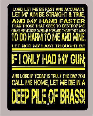 """The Shooters Prayer""Second Amendment,self defense novelty metal sign- 9""x12"""