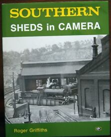 Southern Sheds in Camera, Roger Griffiths